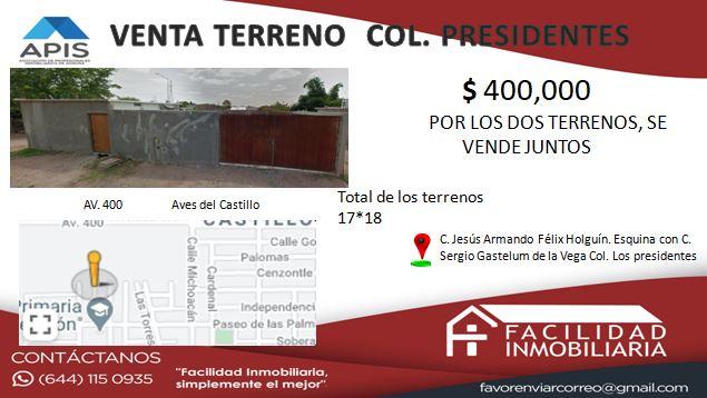 VENTA DE TERRENO COL. LOS PRESIDENTES  $400,000
